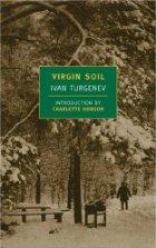 Ivan Turgenev | Virgin Soil