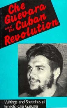 Che-Guevara-and-the-Cuban-Revolution-Guevara-Ernesto-Che-9780947083014