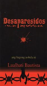 Lualhati Bautista's DESAPARECIDOS, Bonifacio, & the Politics of Time–E. SAN JUAN, Jr.